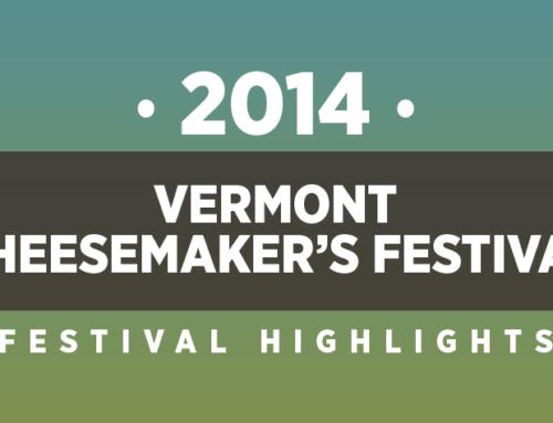 2014 Vermont Cheesemaker's Festival Highlights